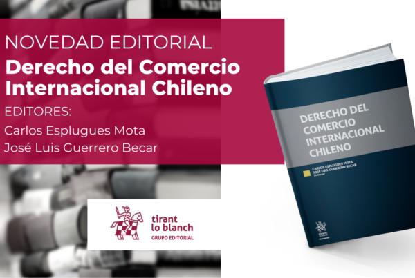 Derecho del Comercio Internacional Chileno