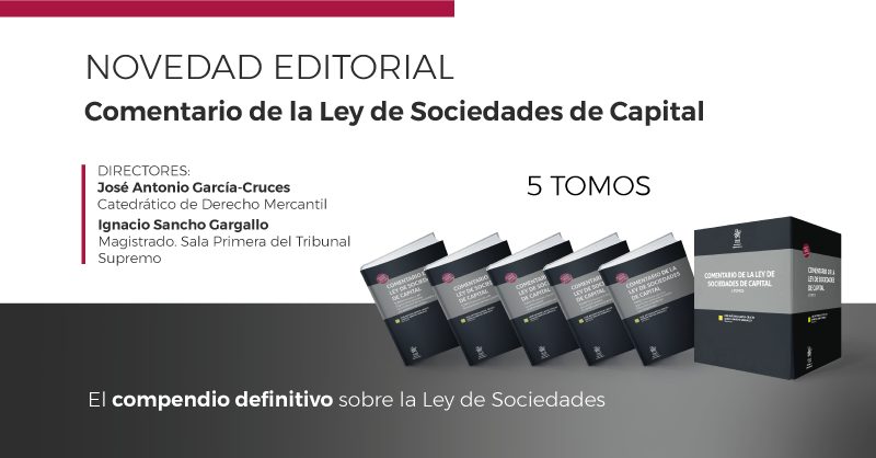 Comentario a la Ley de Sociedades de Capital