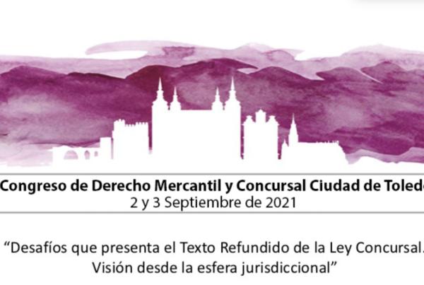 I Congreso de Derecho Mercantil y Concursal Ciudad de Toledo
